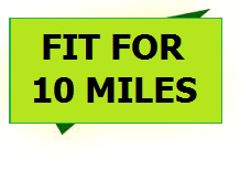 Fit-for-10-miles